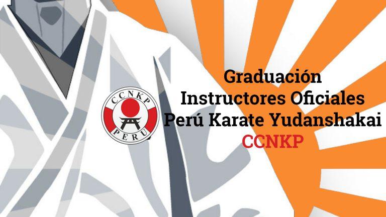 Graduación 2do Curso de Instructores Oficiales Perú Karate Yudanshakai - CCNKP